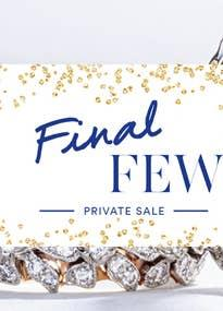 Final Few Banner - Tacori Private Sale