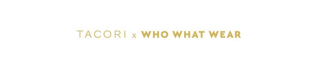 TACORI x WHO WHAT WEAR